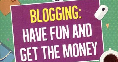 "Ulasan Buku ""BLOGGING: HAVE FUN AND GET THE MONEY"""