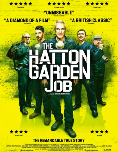 Review Film The Hatton Garden Job (2017) aka One LastHeist